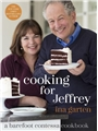 Barefoot Contessa Cooking for Jeffrey